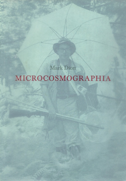 Mark Dion - Microcosmographia